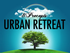 8 Precepts Urban Retreat Dec 2016