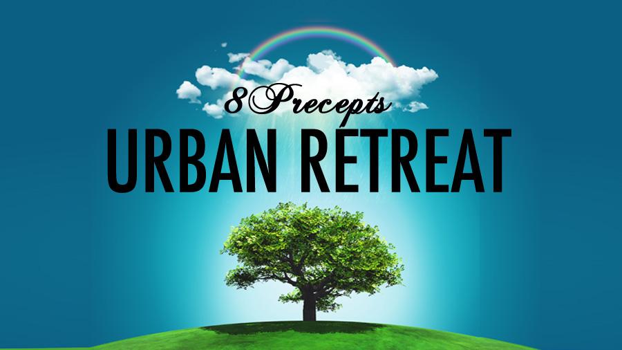 8 Precepts Urban Retreat Dec 2016